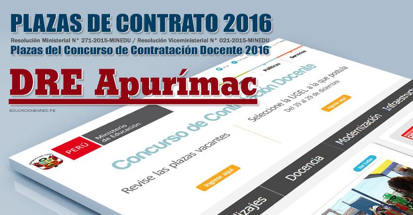 DRE Apurímac: Plazas Vacantes Contrato Docente 2016 (.PDF) www.dreapurimac.gob.pe