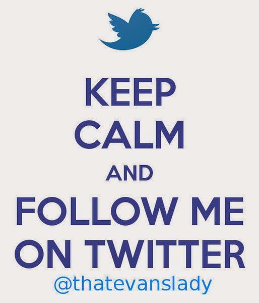 Keep Calm and Follow Me on Twitter @thatevanslady -- even though the blog is online, I solemnly swear never to make a hashtag symbol with my hands in real, face-to-face conversation  {posted @ Unremarkable Files}