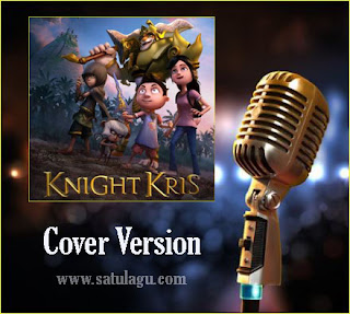 Lagu Cover Keajaiban Semesta Mp3,Download Lagu Keajaiban Semesta Ost Knight Kris Mp3 ,Keajaiban Semesta Ost Knight Kris Mp3 Cover Version,Daftar Lagu Cover Keajaiban Semesta Ost Knight Kris Mp3