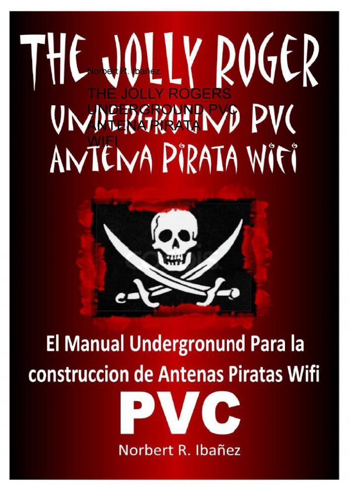 Manual Experimental de Construcción de Antenas WIFI de forma Profesional en PVC