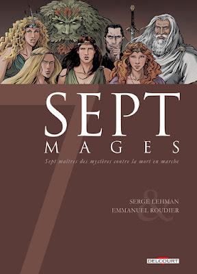couverture de Sept Mages de Lehman et Roudier chez Delcourt