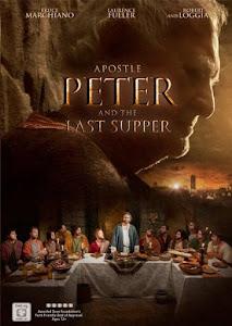 Tông Đồ Peter Và Bữa Tiệc Chia Ly