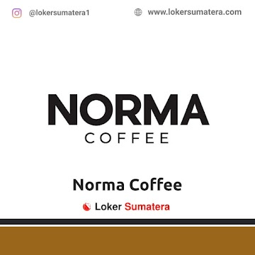 Lowongan Kerja Pekanbaru, Norma Coffee Juli 2021