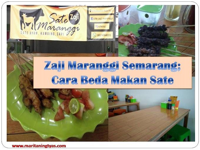 Zaji Maranggi Semarang; Cara Beda Makan Sate