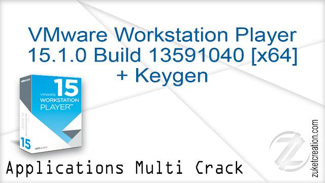 VMware Workstation Player 15.1.0 Build 13591040 [x64] + Keygen   |  124 MB