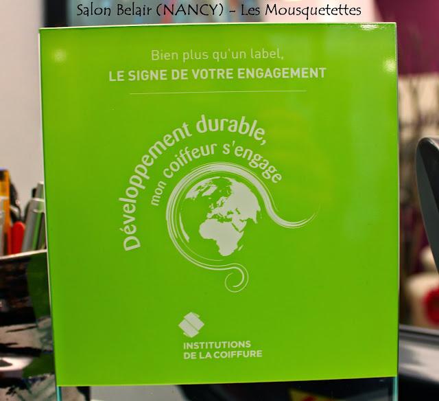 Salon de coiffure Belair Nancy (54000) label Développement durable, mon coiffeur s'engage... - Les Mousquetettes©