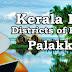 Kerala PSC - Districts of Kerala - Palakkad