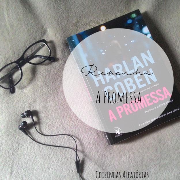 A Promessa - Harlan Coben (Resenha)