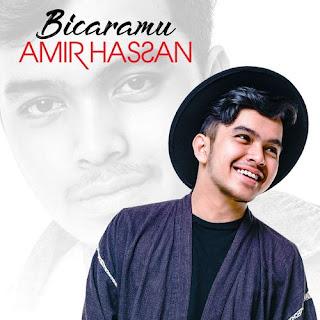 Amir Hasan - Bicaramu