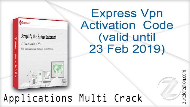 Express Vpn Activation Code (valid until 23 Feb 2019)