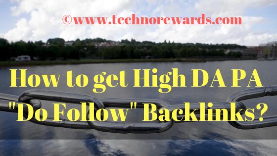 How to get high da pa do follow backlinks