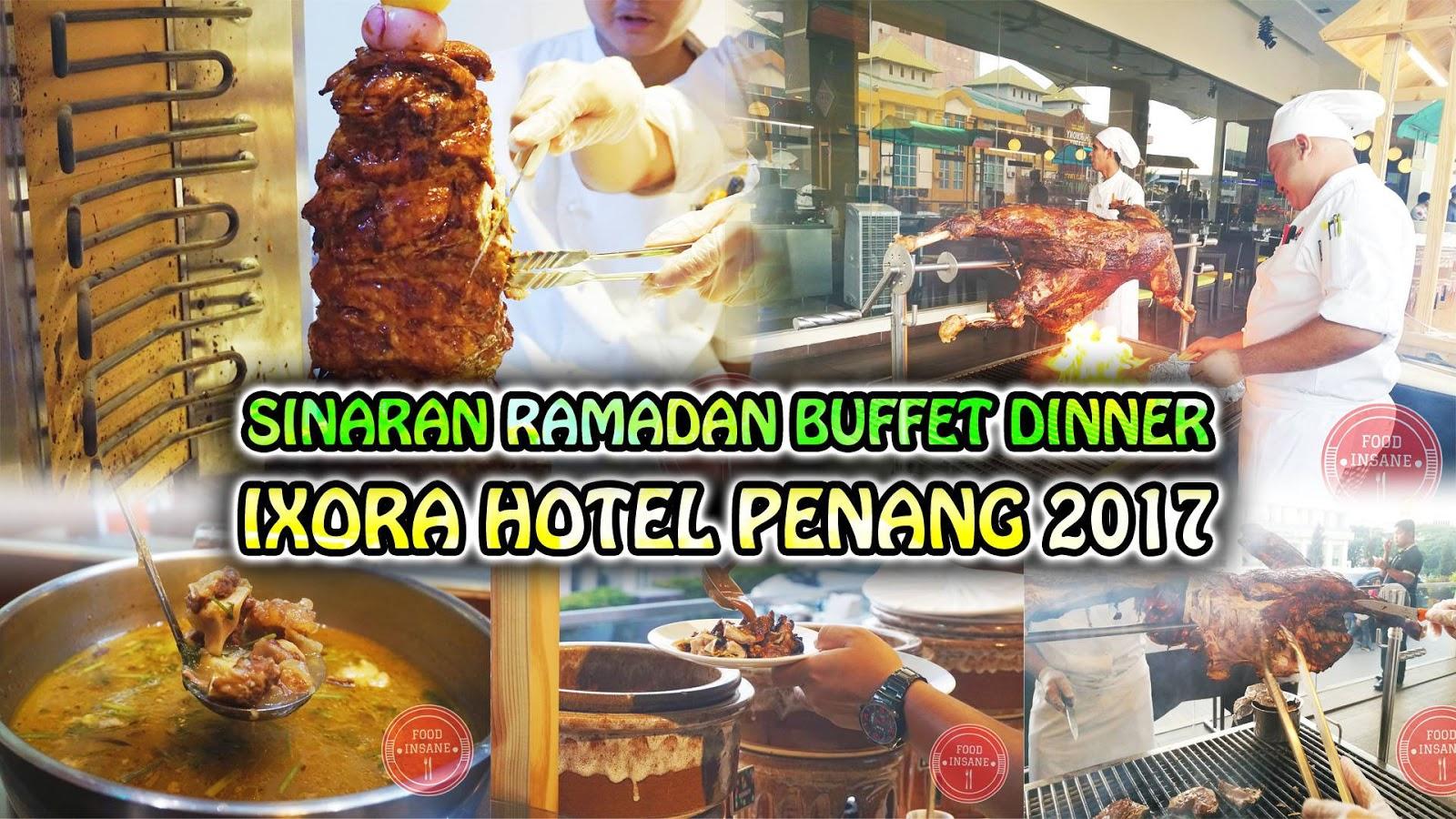 Food Insane Sinaran Ramadan Buffet Dinner The Straits