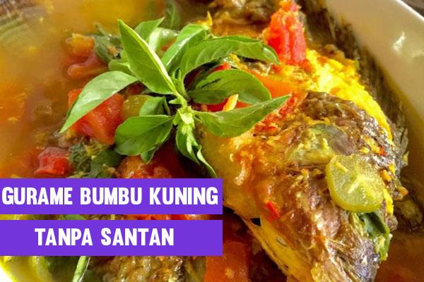 Resep Ikan Gurame Bumbu Kuning Tanpa Santan