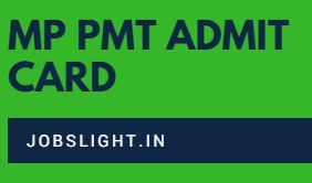 MP PMT Admit Card 2017