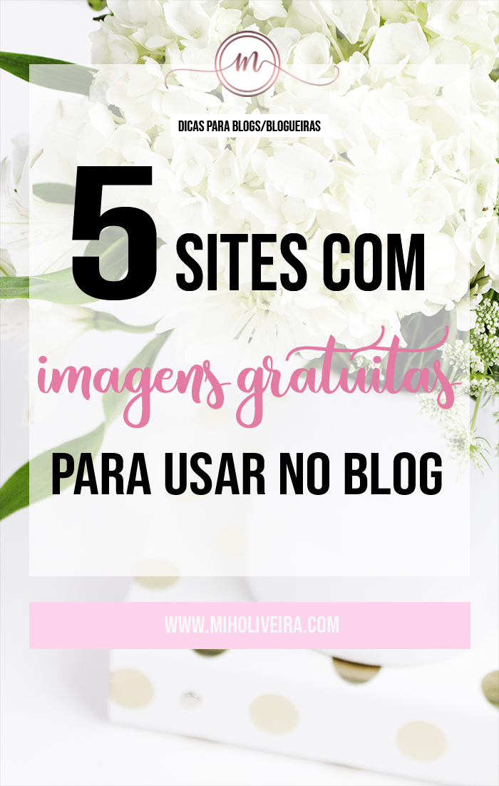 5 sites com Imagens gratuitas para usar no blog