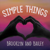 Simple Things Brooklyn and Bailey www.unitedlyrics.com