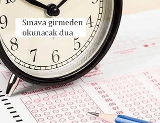Sınava Girmeden Önce Okunan dua
