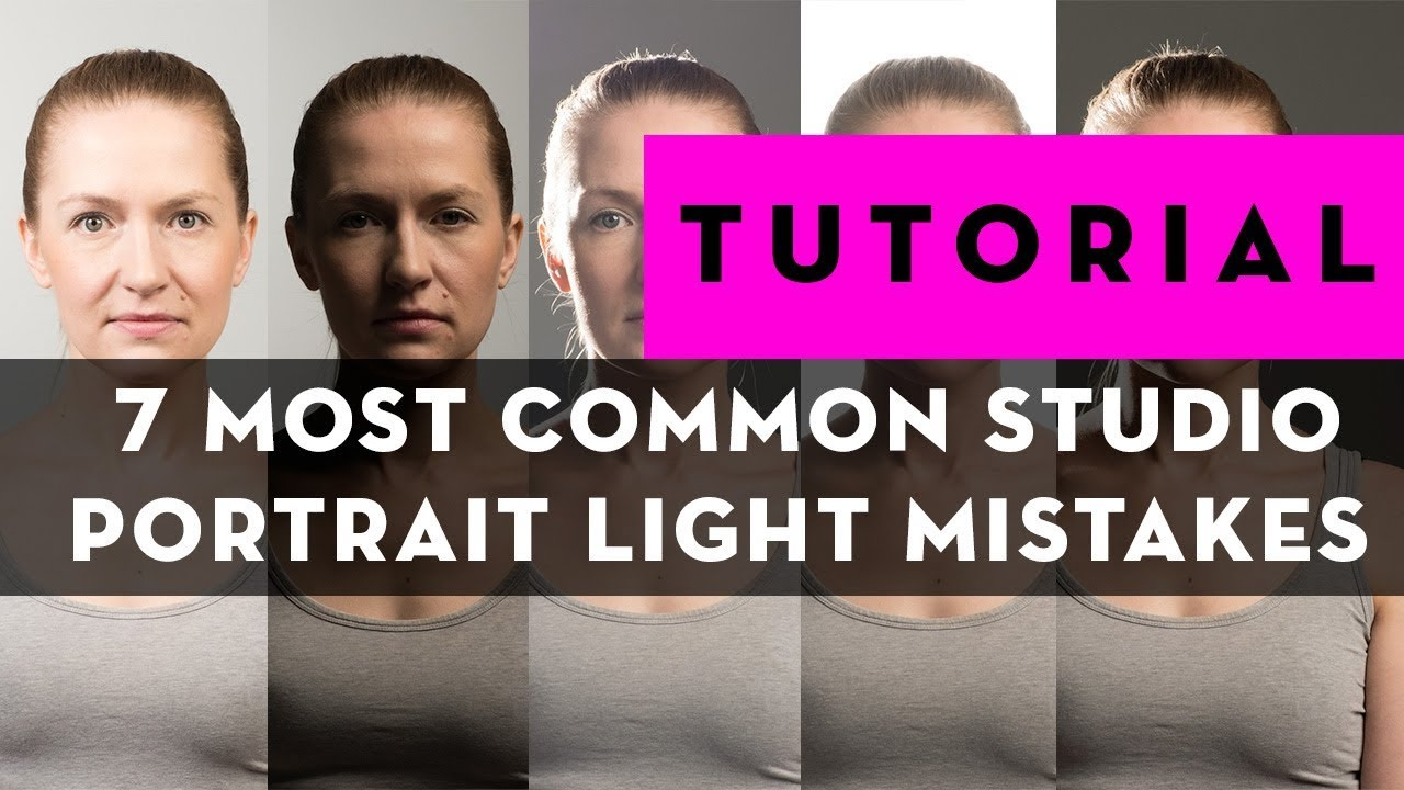 7 Most Common Studio Portrait Light Mistakes