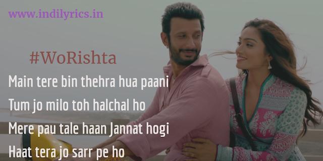 Wo Rishta Tum Le Aana   Kashi   Ankit Tiwari   Full Song Lyrics with English Translation and Real Meaning
