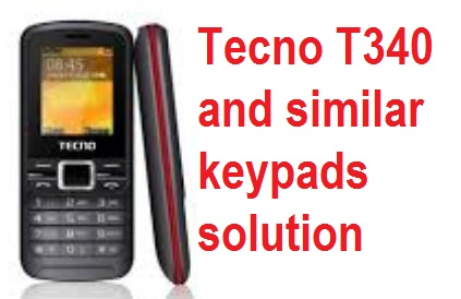 How to repair Tecno T340 keypad problem and 2 5 8 buttons