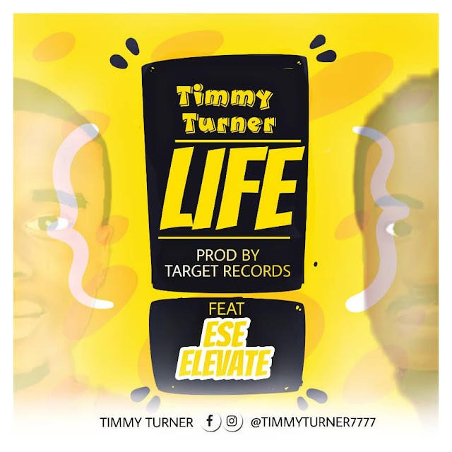 Timmy Turner Ft. Ese Elevate - Life (Prod by: Target beat)