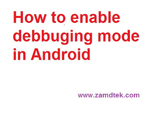 How to Enable Android Debugging Mode