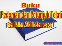 Download Pedoman Dan Juknis Penilaian Akhir Semester 1 (PAS) SD/MI Kurikulum 2013 Terbaru