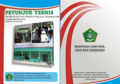 Juknis Pembangunan Perpustakaan Madrasah Untuk MI/MTs/MA Tahun 2016