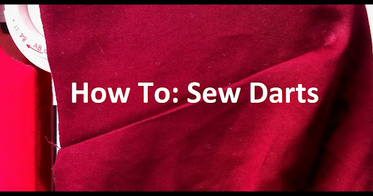 How to Sew Darts , Free Tutorial for Beginner and Advanced