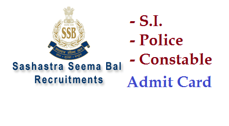 SSB SI ASI Constable Admit Card at  | Manabadi News and Results