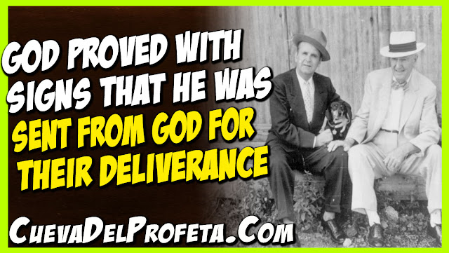 God proved with Signs that He was Sent from God for their deliverance - William Marrion Branham Quotes