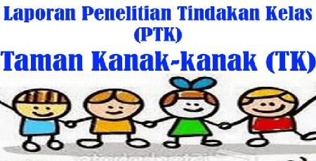 Laporan PTK Jenjang TK