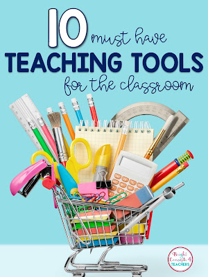 this is a list of top 10 must have classroom tools I can't live without