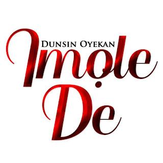 Imole De - Dunsin Oyekan Mp3