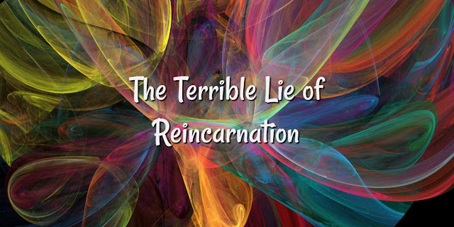 3 Reasons Reincarnation is Not Compatible With Christianity