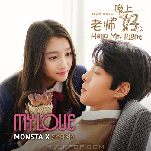 MONSTA X – My Love (Goodnight Teacher OST)