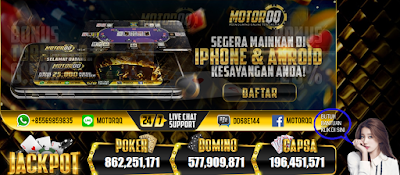 2 Situs Judi Poker Dan Domino QQ Terbaru Terpercaya Di Asia