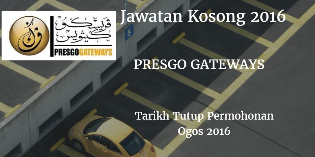Jawatan Kosong PRESGO GATEWAYS Ogos 2016