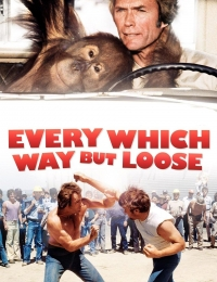 Every Which Way But Loose | Bmovies