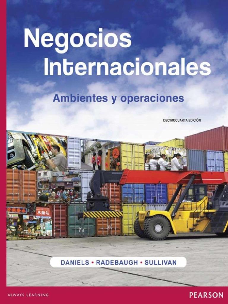 Negocios Internacionales: Ambientes y operaciones, 14va Edición – John D. Daniels