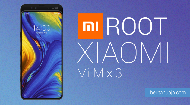 How to Root Xiaomi Mi Mix 3 And Install TWRP Recovery