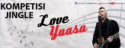 Lomba Cipta Jingle Love Yuasa
