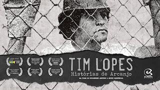 Tim Lopes - Histórias de Arcanjo - no Corujão I ás 02:45 na Globo - 22/11