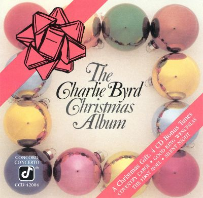 CHARLIE BYRD: CHRISTMAS ALBUM