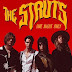 The Struts divulga nova música; ouça 'One Night Only'