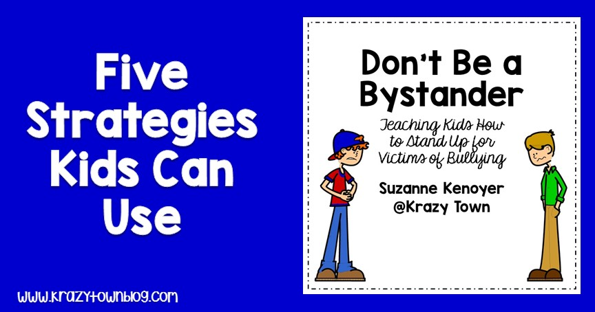 Don't be a bystander! This free resource teaches students 5 strategies they can use when they see bullying happening.