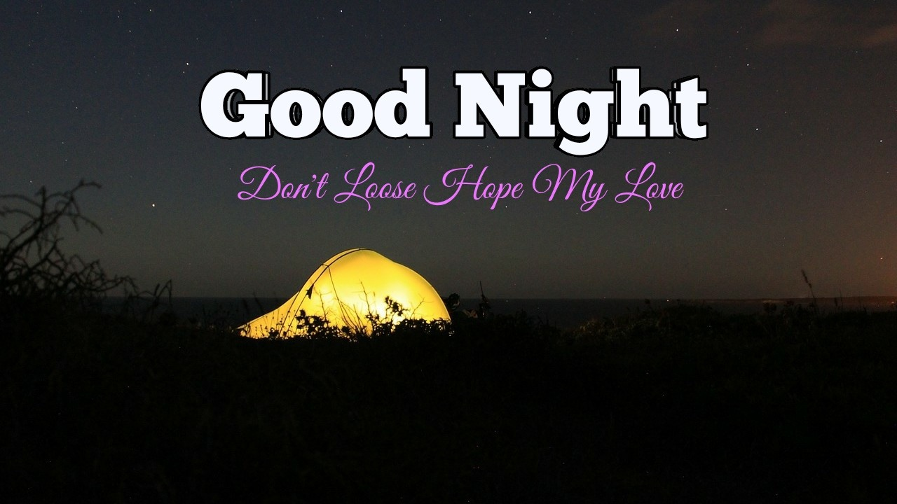 Romantic Good Night Love Image - Don't Loose Hope my Love