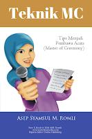 Teknik MC - Tips Menjadi Pembawa Acara (e-Book)
