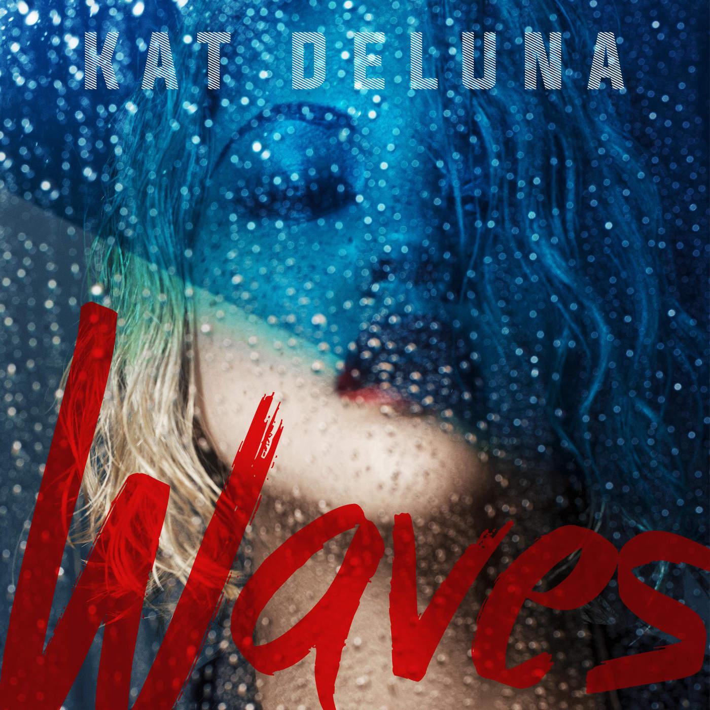 Kat DeLuna - Waves - Single Cover