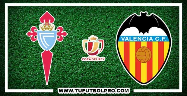 Ver Celta vs Valencia EN VIVO Por Internet Hoy 12 de Enero 2017